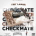"Tre' Lamar (@trelamar92) - ""CheckMate"" [Mixtape]"