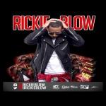 "Rickie Blow (@1rickieblow) - ""If I Have 2"""