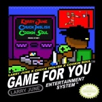 "Larry June (@LarryJuneTFM) Ft. Chuck English - ""Game For You"" #Featured"