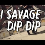 "21 Savage (@21savage) - ""Dip Dip"" #Featured"