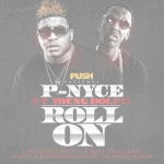 "P-Nyce (@IamPNyce) Ft. Young Dolph - ""Roll On"""