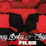 "Swazy Baby & Jaywan - ""Zip Files"" [Mixtape] #HeatOfTheWeek"