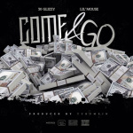 "30 Glizzy (@30Glizzy) Ft. Lil Mouse - ""Come & Go"""