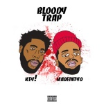 "Key! (@FATMANKEY) Ft. MADEINTYO - ""Bloody Trap"""