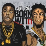 """Lil Mikey TMB (@LilMikey_TMB) Ft. 21 Savage - """"Born Wit It"""""""