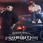 "Berner (@berner415) & B-Real - ""Prohibition 3"" [Album]"