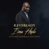 "B.Eveready (@BEveready) - ""I'ma Hssla"""