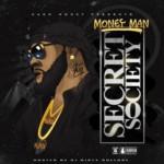 """Money Man (@bcmoneyman86) - """"Secret Society"""" [Mixtape]"""