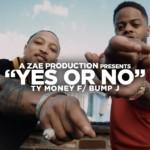 "Ty Money (@TyMoneySBMG) Ft. Bump J - ""Yes Or No"""