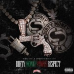 "Blacc Zacc (@BlaccZaccDME) & Hoodrich Pablo Juan - ""Dirty Money, Power, Respect"" [Mixtape]"