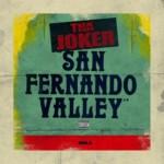 """Tha Joker (@iAmTooCold) - """"San Fernando Valley"""""""