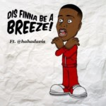 "Snoop Dogg (@snoopdogg) ft. Haha Davis - ""Dis Finna Be A Breeze"""