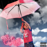 "Shy Glizzy (@ShyGlizzy) - ""Take Me Away"""