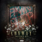 "Conway (@WHOISCONWAY) & Jonathan Hay - ""Pawn Shop"""