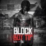 "SG Tip (@SGTip) - ""Block Boy Tip"" [Mixtape]"