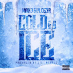 "Maino (@mainohustlehard) & Lil Cezer - ""Cold As Ice"""