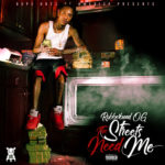 "Rubberband OG (@RubberbandOG) - ""The Streets Need Me"" [Mixtape]"