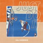 "Kaj Kadence (@kajkadence) - ""Just Do It"""
