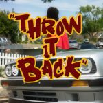 "T3 (@itzMrT3) - ""Throw It Back"""