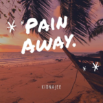"KidNajee (@kidnajee) - ""Pain Away"""