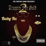 """Baby Ru (@general3stripes) - """"Trappin For Gold 2"""" [Mixtape]"""