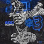 """Aoc Obama (@aocobama) - """"Obama Care 3"""" [Mixtape] #Featured"""