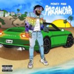"Money Man (@BCFMONEYMAN1) - ""Paranoia"" [Album] #Featured"