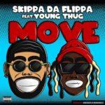 """Skippa Da Flippa (@FlippaHavin) Ft. Young Thug - """"Move"""" #Featured"""